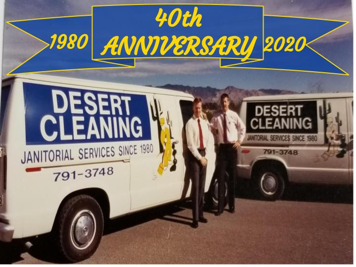 Desert Cleaning Janitorial Tucson Arizona 40 Years